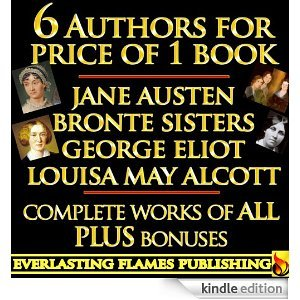 Jane Austen Collection - George Eliot Collection - Louisa May Alcott Collection - Bronte Sisters Collection: Charlotte Bronte, Emily Bronte, Anne Bronte - Complete Works - 6 Writers in 1 Book