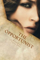 The Opportunist (Love Me with Lies, #1)