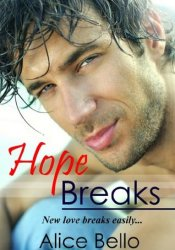 Hope Breaks Pdf Book