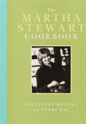 The Martha Stewart Cookbook: Collected Recipes for Every Day Pdf Book