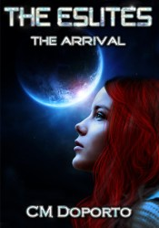 The Arrival (The Eslite Chronicles, #1) Pdf Book