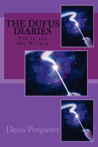 The Dufus Diaries: Off to See the Wizard (The Dufus Diaries, #1)