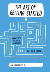 The Art of Getting Started Pdf Book