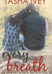 Every Breath (Every Life, #1) Pdf Book