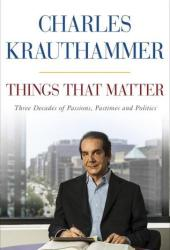 Things That Matter: Three Decades of Passions, Pastimes and Politics Book Pdf