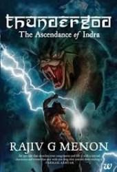 Thundergod - The Ascendance of Indra (The Vedic Trilogy, #1) Pdf Book