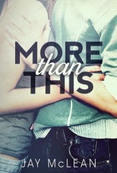 More Than This (More Than, #1)