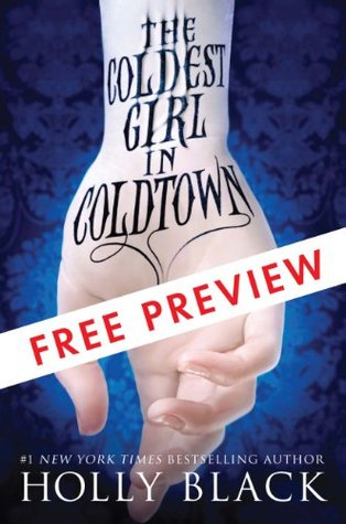 The Coldest Girl in Coldtown: Free Preview Edition: The First 8 Chapters