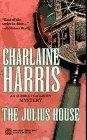 The Julius House (Aurora Teagarden, #4)