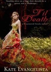 Til Death (Fractured Souls, #1) Pdf Book