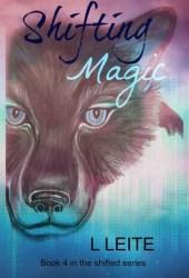 Shifting Magic (Shifted, #4)