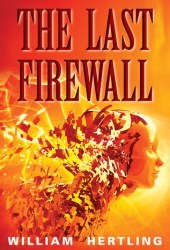 The Last Firewall (Singularity #3) Book Pdf