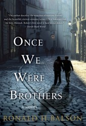 Once We Were Brothers (Liam Taggart & Catherine Lockhart, #1)