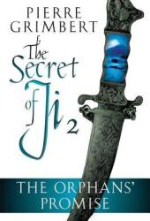 The Orphans' Promise (The Secret of Ji, #2) Pdf Book