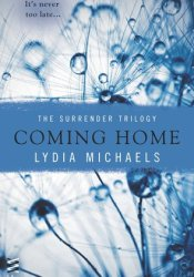 Coming Home (The Surrender Trilogy, #3) Pdf Book