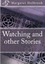 Watching and other stories Pdf Book