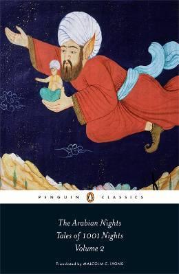 The Arabian Nights: Tales of 1001 Nights, Volume 2 of 3