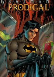 Batman: Prodigal Pdf Book