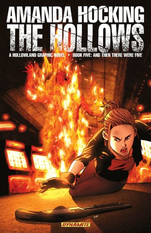 And Then There Were Five (The Hollows: Graphic Novel #5)