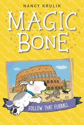 Follow That Furball (Magic Bone, #3)