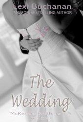 The Wedding (McKenzie Brothers, #1.5)