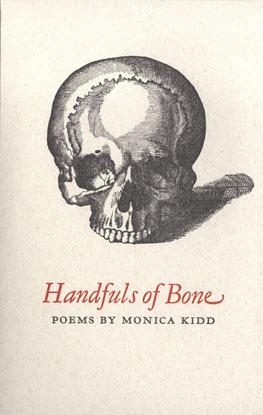 Handfuls of Bone: Poems
