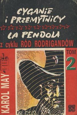 Cyganie i przemytnicy. La Pendola. (Ród Rodrigandów, #2).
