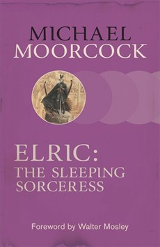 Elric: The Sleeping Sorceress (Elric Chronological Order, #4)