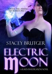 Electric Moon (Raven Investigations, #2) Pdf Book