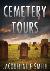 Cemetery Tours (Cemetery Tours, #1) Pdf Book