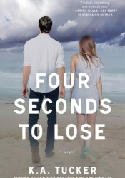 Four Seconds to Lose (Ten Tiny Breaths, #3) Pdf Book