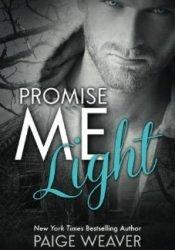 Promise Me Light (Promise Me, #2) Pdf Book