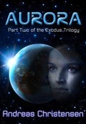 Aurora (Exodus Trilogy, #2) Pdf Book