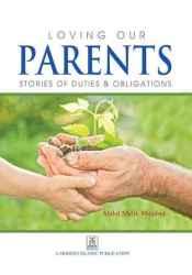 LOVING OUR PARENTS Pdf Book