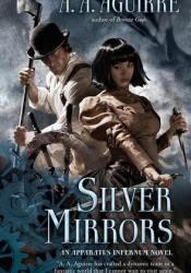 Silver Mirrors (Apparatus Infernum, #2) Pdf Book