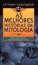 As Melhores Histórias da Mitologia Vol. 1