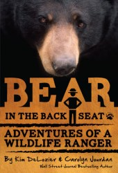 Bear in the Back Seat I: Adventures of a Wildlife Ranger in the Great Smoky Mountains National Park Book Pdf