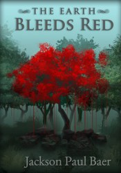 The Earth Bleeds Red Pdf Book