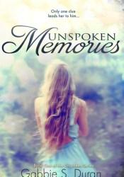 Unspoken Memories (Unspoken, #1) Pdf Book