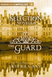 The Guard (The Selection, #2.5) Pdf Book