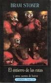 El entierro de las ratas y otros cuentos de horror