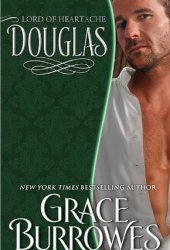 Douglas: Lord of Heartache (Lonely Lords, #8)