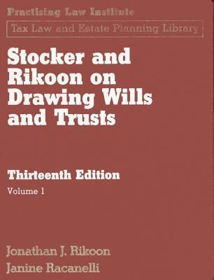 Stocker & Rikoon on Drawing Wills and Trusts: 2 Vol Set