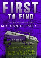 First to Find (Caching Out, #1) Pdf Book