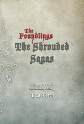 The Shrouded Sagas (The Foundlings)