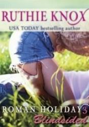 Blindsided (Roman Holiday #3) Pdf Book
