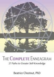 The Complete Enneagram: 27 Paths to Greater Self-Knowledge Pdf Book