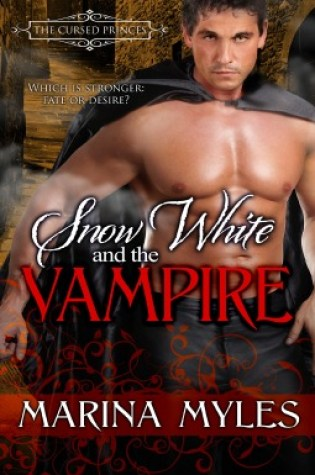 Snow White and the Vampire (The Cursed Princes, #2) Book Pdf ePub