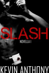 Slash (Novella I)