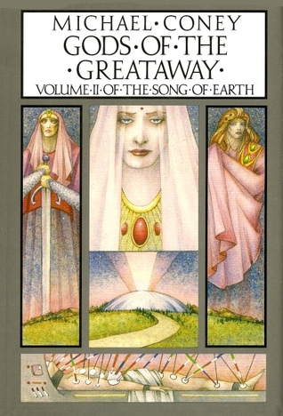 Gods of the Greataway (Song of Earth, Vol 2)